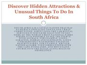 Discover Hidden Attractions & Unusual Things To Do In South Africa