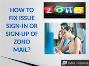 Guidance of Zoho Mail Sign up/Sign in Issue