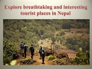 Explore breathtaking and interesting tourist places in Nepal