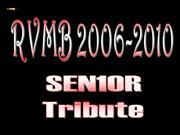 The Official RVMB Sen10r Tribute