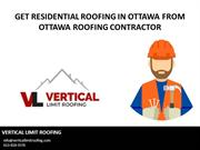 Get Residential Roofing in Ottawa from Ottawa Roofing Contractor