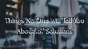 Things no one can tell you about IoT solution