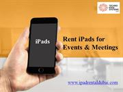 iPad Hire Dubai - Renting iPad - iPad Pro Lease - iPad Rental in Dubai