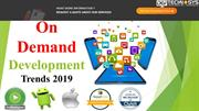 On Demand Development trends 2019