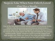 Steps to Take When Your Elderly Loved One Has a Stroke