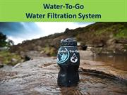 WaterToGo Water Filtration System