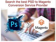 Search the best PSD to Magento Conversion Service Provider