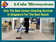 Hire The Best Carpet Cleaning Services In Singapore