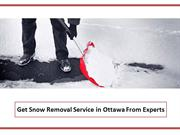 Snow Removal Ottawa - Get Snow Removal Service in Ottawa From Experts