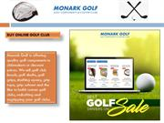 BUY ONLINE GOLF CLUB/MONARK GOLF