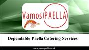 Dependable Paella Catering Services
