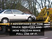7 Advantages Of Tow Truck Services And How You Can Make Full Use Of It