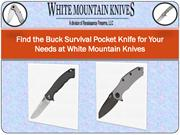 Find the Buck Survival Pocket Knife for Your Needs at White Mountain K