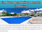 Find Your Best Holiday Rentals in Mexico