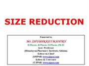 SIZE REDUCTION