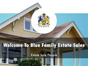Blue Family Estate Sales Presentations