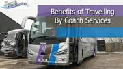 Advantages of travelling By Coach Services