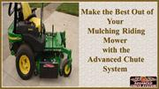 Make the Best Out of Your Mulching Riding Mower with the Advanced Chut