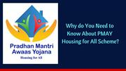 Why do You Need to Know About PMAY Housing for All Scheme