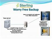 Sterling Worry Free Backup Solution