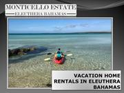 Vacation home rentals in eleuthera bahamas
