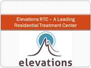 Elevations RTC – A Leading Residential Treatment Center