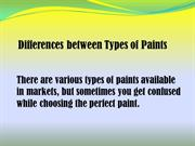 Differences Between Types of Paints By Brian Erik Jamison