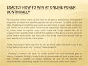 Exactly how To Win At Online Poker Continually