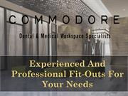 Experienced And Professional Fit-Outs For  Your Needs