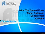 What You Should Know About Daikin Air Conditioners Adelaide