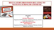 REGULATORY PROVISION RELATING TO MANUFACTURING OF COSMETIC