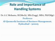 Role and Importance of Handling Systems