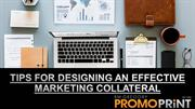 Tips for Designing an Effective Marketing Collateral