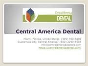 Central America Dental - Dental Care In Gautemala
