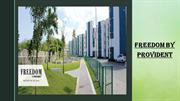 Provident Freedom | Flats in Chennai | Ready to Move Flats in Chennai