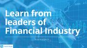 Learn from leaders of financial industry