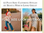 12 Plus Size Clothing Styles Which Look Great