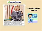 Manners Every Kid Should Know | Good Manners for Kids – Parentology