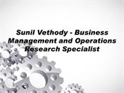Sunil Vethody - Business Management and Operations Research Specialist