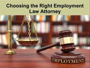Choosing the Right Employment Law Attorney