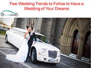 Few Wedding Trends to Follow to Have a Wedding of Your Dreams