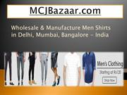 PPT Wholesale & Manufacture Men Shirts in Delhi - India