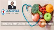 Tips to Avoid Heart Diseases – Healthy Food for Healthy Heart