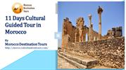 11 Days Cultural Guided Tour in Morocco
