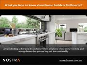 What you have to know about home builders Melbourne