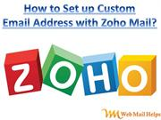 How to Set up Custom Email Address with Zoho Mail?