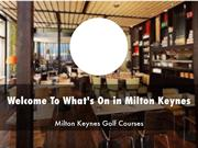What's On in Milton Keynes Presentations