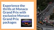 Experience Monaco Grand Prix with exclusive Monaco Grand Prix packages
