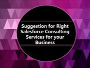 Suggestion for Right Salesforce Consulting Services for your Business