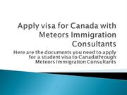 Apply visa for Canada with Meteors Immigration Consultants